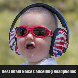 Best infant noise cancelling headphones