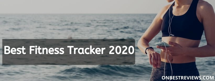 Best Fitness Tracker 2020