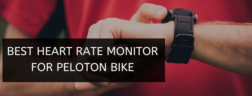 Best Heart Rate Monitor For Peloton Bike