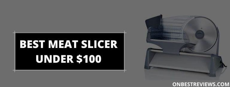 Best Meat Slicer Under $100
