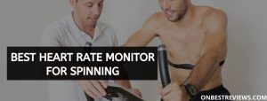 Best Heart Rate Monitor For Spinning