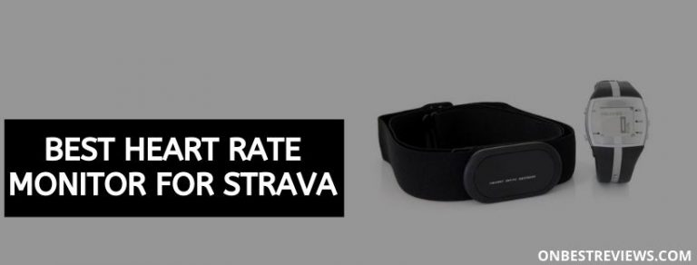 Best Heart Rate Monitor For Strava