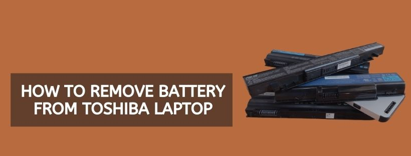 How To Remove Battery From Toshiba Laptop (1)